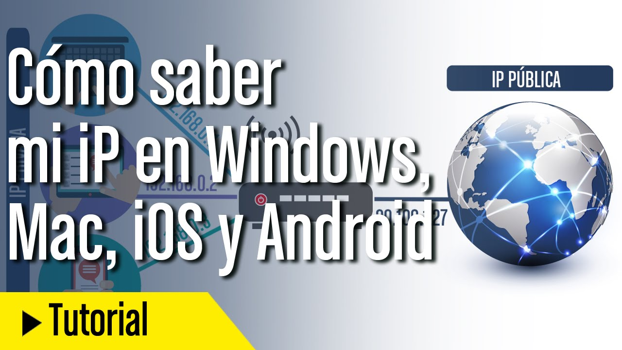 cmo saber mi direccin ip en windows mac ios y android tecnologa computerhoycom
